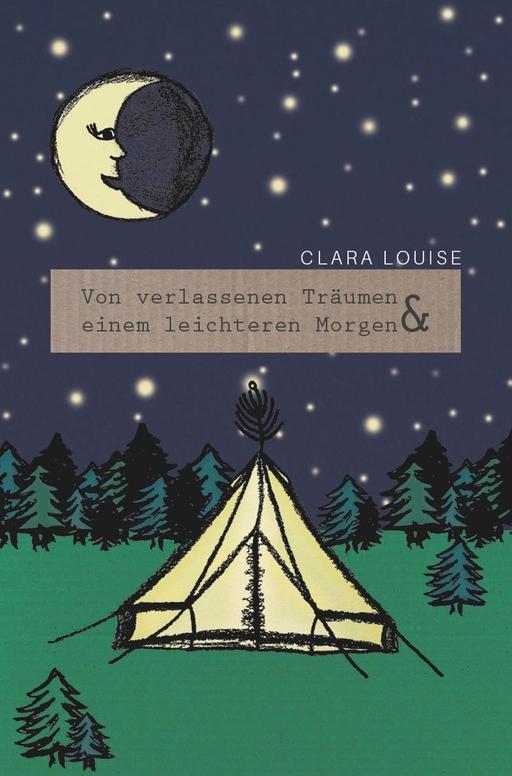 Louise, Clara - Von verlassenen Träumen und einem leicht