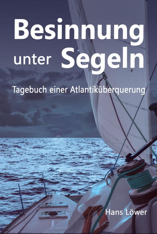 Löwer, Hans - Besinnung unter Segeln (Softcover)