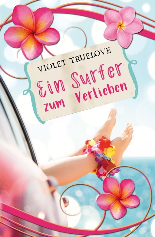 Truelove, Violet - Ein Surfer zum Verlieben