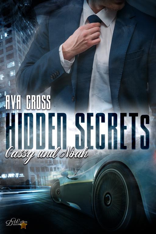 Cross, Ava - Hidden Secrets: Cassy und Noah