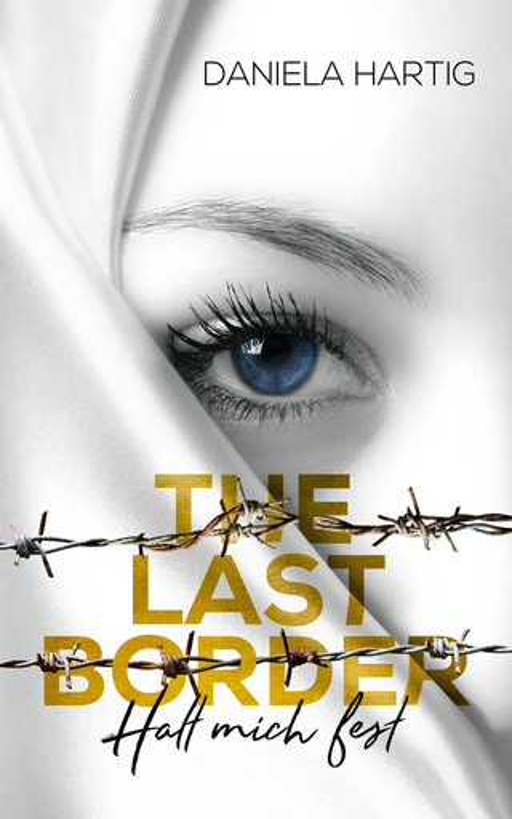 Hartig, Daniela - The Last Border