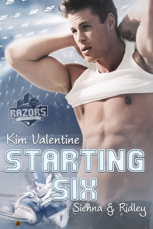 Valentine, Kim - Starting Six: Sienna und Ridley