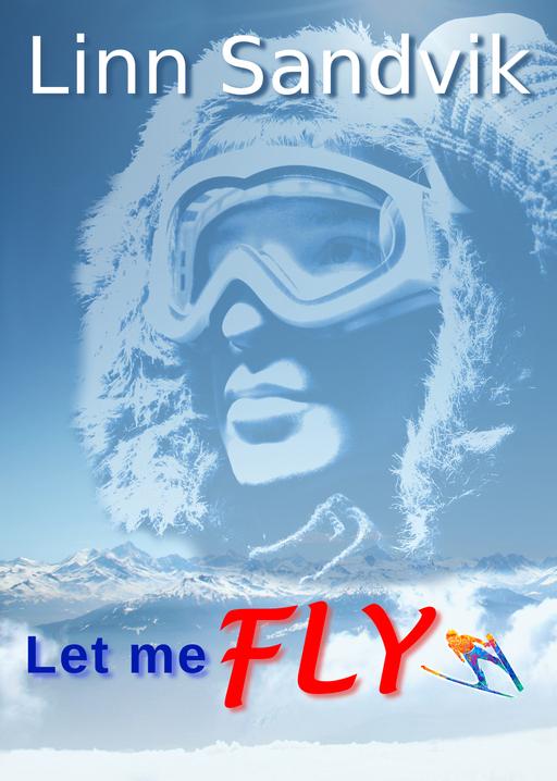 Sandvik, Linn - Let me fly