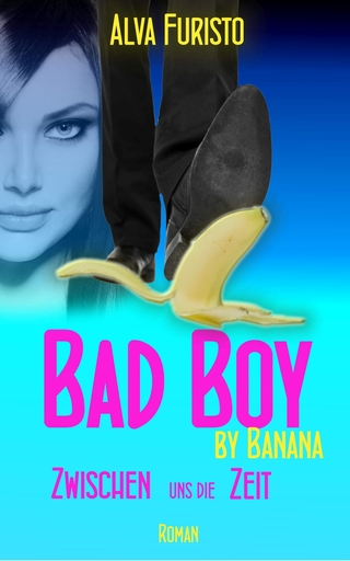Furisto, Alva - Bad Boy by Banana
