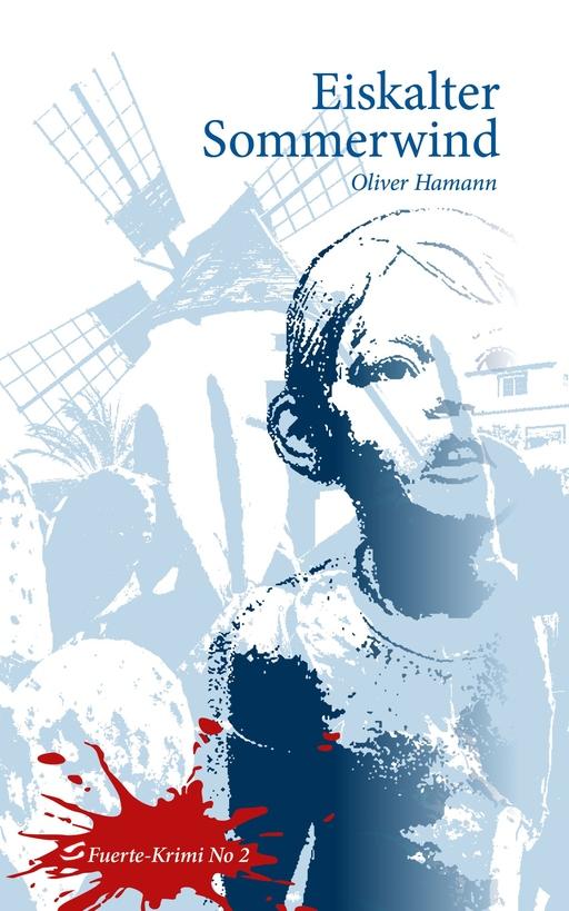 Hamann, Oliver - Eiskalter Sommerwind