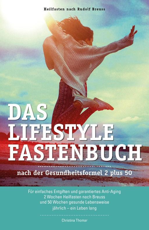 Thomar, Christina - Das Lifestyle-Fastenbuch
