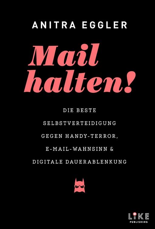 Eggler, Anitra - Mail halten!