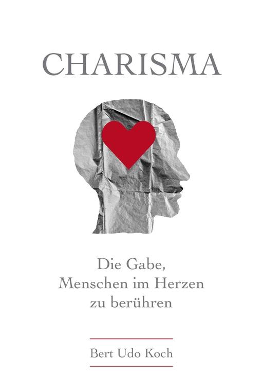 Koch, Bert Udo - Charisma