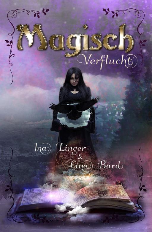 Linger, Ina  /   Bard, Cina - Magisch Verflucht