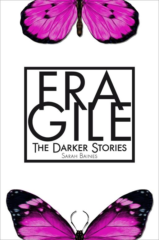 Baines, Sarah - Fragile
