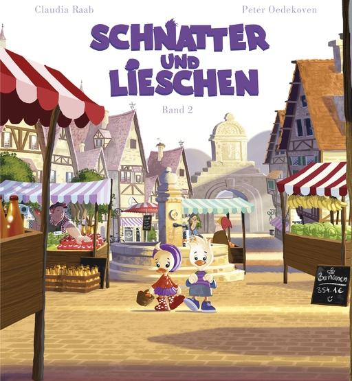 Raab, Claudia / Oedekoven, Peter - Schnatter und Lieschen - Band 2