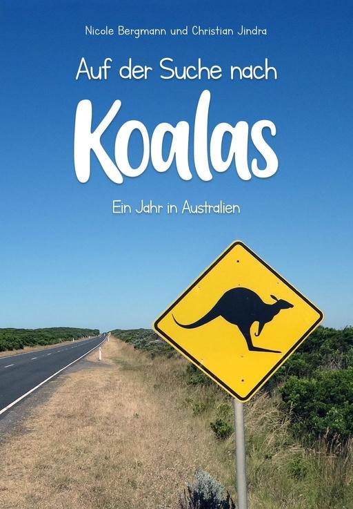 Bergmann, Nicole /  Jindra, Christian - Auf der Suche nach Koalas