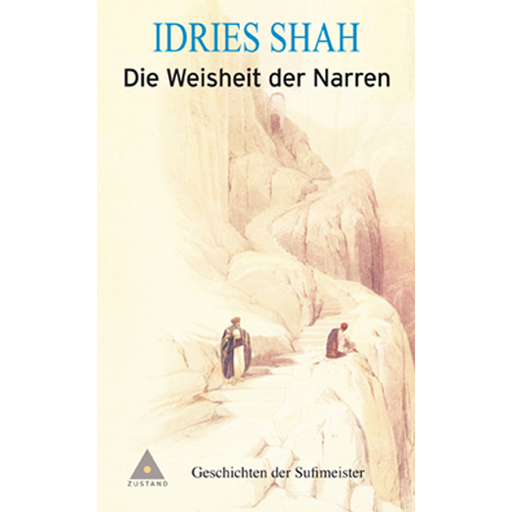 Shah, Idries / Frembgen, Jürgen W / Grom - Shah, Idries / Frembgen, Jürgen W / Grom - Die Weisheit der Narren