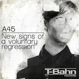 New Signs of a Voluntary Regression by A45 mp3 download