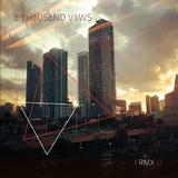 I Rmx U by A Thousand Vows mp3 downloads