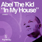 In My House (Original Mix) by Abel The Kid mp3 downloads