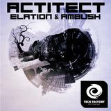 Elation & Ambush by Actitect mp3 download
