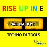 Rise Up in E Techno Dj Tools by Acuna Boyz mp3 download