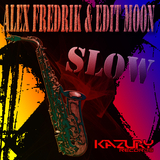 Slow by Alex Fredrik & Edit Moon mp3 download