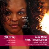 Alex Millet Feat. Tanya Louise - Lovin The Soul  by Alex Millet mp3 download