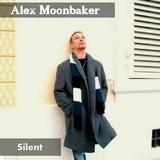 Silent by Alex Moonbaker mp3 download