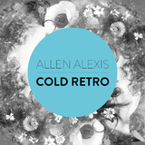 Cold Retro by Allen Alexis mp3 download
