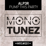 Pump This Party by Alp3r mp3 download