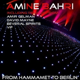 From Hammamet to Berlin (Summer Remixes) by Amine Bahri mp3 download