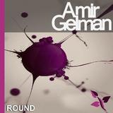 Round by Amir Gelman mp3 download