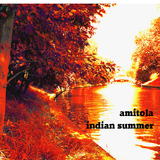 Indian Summer by Amitola mp3 download