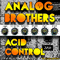 Acid Control by Analog Brothers mp3 downloads