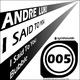 Andre Luki I Said to You