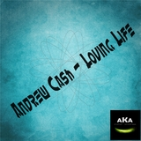 Loving Life by Andrew Cash mp3 download