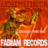 Message from Hell Ep by Andrey Subbotin mp3 download