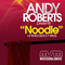 Noodle (AR's Original Mix) by Andy Roberts mp3 downloads