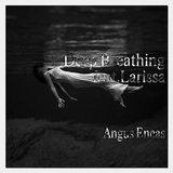 Deep Breathing Feat Larissa(Mix) by Angus Eneas feat. Larissa L. mp3 download