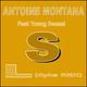 Antoine Montana feat. Young Deezel L