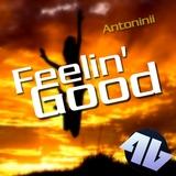 Feelin' Good by Antoninii mp3 downloads