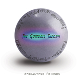 The Gumball Theory by Apocalypse Friends mp3 download