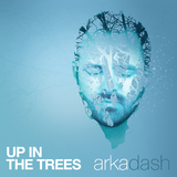 Up in the Trees by Arkadash mp3 download