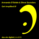 Get Amplified EP by Armando D'Estate & Steve Saunders mp3 download