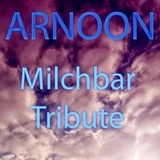 Milchbar Tribute by Arnoon mp3 download