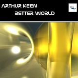 Better World by Arthur Keen mp3 download