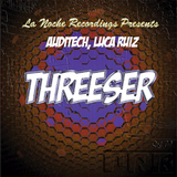 Threeser by Auditech, Luca Ruiz mp3 download