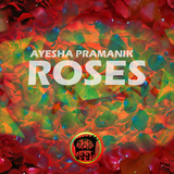 Roses by Ayesha Pramanik mp3 download