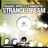 Strange Dream by Bagagee Viphex13, Ranchatek mp3 download
