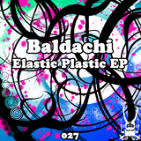 Elastic Plastic by Baldachi mp3 download
