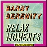 Relax Moments by Barby Serenity mp3 download