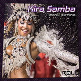 Kira Samba by Berny Medina mp3 download