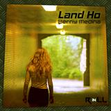 Land Ho by Berny Medina mp3 download